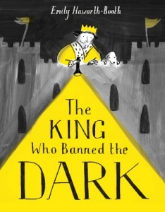Cover for The King Who Banned the Dark